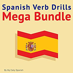 Spanish Verb Drills Mega Bundle Audiobook