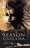 img - for A Season in Carcosa by Sr. Joseph S. Pulver (Editor) (12-Sep-2012) Paperback book / textbook / text book