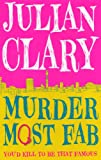 Murder Most Fab Julian Clary