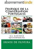 Pratique de la Conversation Portugaise (Ma Routine Quotidienne Livro 2) (Portuguese Edition)