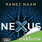 Nexus: Das Internet im Kopf (       ungekürzt) von Ramez Naam Gesprochen von: Uve Teschner