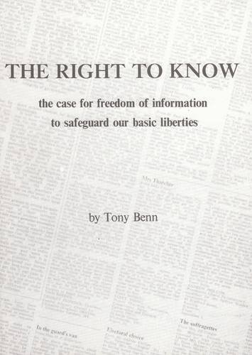 right-to-know-case-for-freedom-of-information-to-safeguard-our-basic-liberties