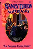 The Slumber Party Secret (Nancy Drew Notebooks)