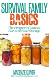 The Preppers Guide to Survival Food Storage (Survival Family Basics - Preppers Survival Handbook Series)
