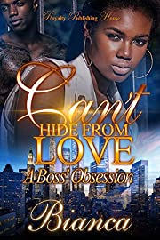 Can't Hide From Love: A Boss' Obsession