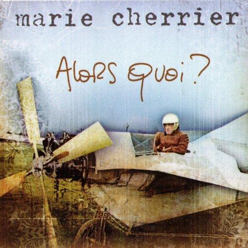 Marie Cherrier-Alors quoi-FR-CD-FLAC-2007-FADA Download