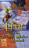 Elvis And The Memphis Mambo Murders (A Southern Cousins Mystery)