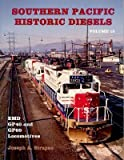 img - for Southern Pacific Historic Diesels Volume 15: EMD GP40 and GP60 Locomotives book / textbook / text book