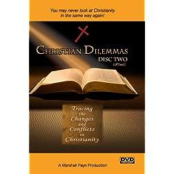 Christian Dilemmas: Disc Two