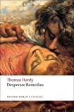 Thomas Hardy Desperate Remedies (Oxford World's Classics) by Hardy, Thomas ( 2009 )