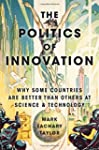 The Politics of Innovation: Why Some...