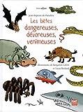 Les b�tes dangereuses, d�voreuses, venimeuses