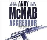Andy McNab Aggressor: (Nick Stone Book 8)