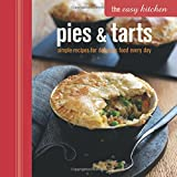 img - for Pies & Tarts: simple recipes for delicious food every day (The Easy Kitchen) book / textbook / text book