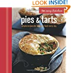 The Easy Kitchen: Pies and Tarts - Si...