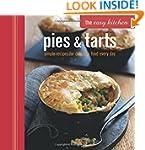 The Easy Kitchen: Pies & Tarts: Simpl...