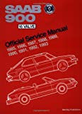 Saab 900 16 Valve Service Manual: 1985-1993/Including All Turbo Spg, and All Convertible (Saab Part No  P/N 02 16 861)