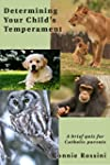 Determining Your Child's Temperament:...