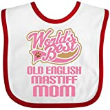 Inktastic Baby Boysâ€TM Old English Mastiff Mom (Dog Breed) Baby Bib One Size White/Red