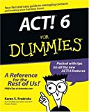 ACT! 6 For Dummies (For Dummies (Computers)) (0764526456) by Fredricks, Karen S.
