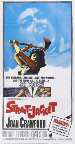 Strait-Jacket Movie Poster (20 x 40 Inches - 51cm x 102cm) (1964) -(Joan Crawford)(Leif Erickson)(Diane Baker)(George Kennedy)(Howard St. John)(Rochelle (Women Straitjacket)
