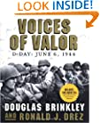 Voices of Valor: D-Day, June 6, 1944 (Includes 2 Audio CD's)