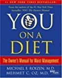 cover of You: On A Diet: The Owner's Manual for Waist Management