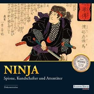 Ninja: Spione, Kundschafter und Attentäter Hörbuch