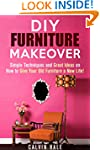 DIY Furniture Makeover: Simple Techni...
