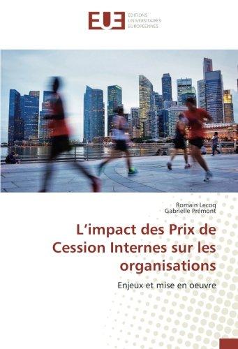L'impact des Prix de Cession Internes sur les organisations: Enjeux et mise en oeuvre