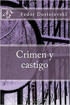 Crimen y castigo (Spanish Edition) (Spanish) Paperback – Large Print