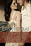 Anything You Want (Anything & Everything Book 1)