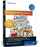 Programmieren lernen!: Schritt für Schritt zum ersten Programm (Galileo Computing)