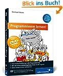 Programmieren lernen!: Schritt f�r Sc...
