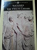 The Twelve Caesars (0140440720) by Robert Graves (Translated By)