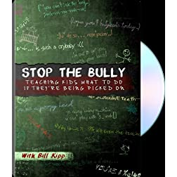 Stop The Bully: Teaching Kids What to Do if They're Being Picked on