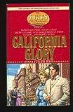 CALIFORNIA GLORY (Holts, No 4) (0553289705) by Dana Fuller Ross