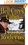 Hell Creek Cabin