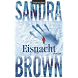 "Eisnacht: Thrillervon ""Sandra Brown"""