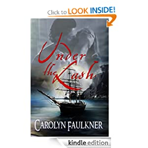 Under the Lash Carolyn Faulkner