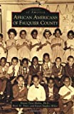 African Americans of Fauquier County (Images of America)