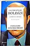 img - for La canci n de Rold n : crimen y castigo book / textbook / text book