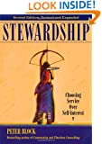 Stewardship: Choosing Service Over Self-Interest (BK Business)