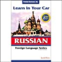 Learn in Your Car: Russian, Level 2  by Henry N. Raymond