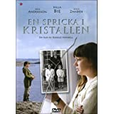 A crack in the crystal ( En Spricka i kristallen )by Peter Andersson