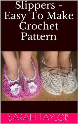 Slippers - Easy To Make Crochet Pattern