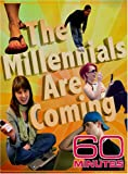 60 Minutes - The Millennials are Coming (November 11, 2007)