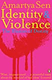 Identity and Violence: The Illusion of D...