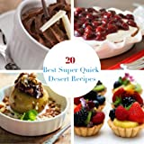 20 of the Best Super Quick Dessert Recipes