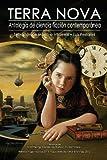 Terra Nova: Antología de ciencia ficción contemporánea (Spanish Edition) (8494086731) by Chiang, Ted